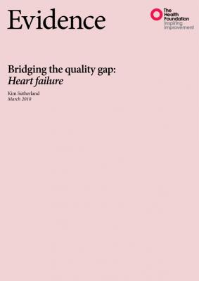 Bridging the quality gap: Heart failure