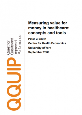 Measuring value for money in healthcare: concepts and tools