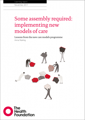 Some assembly required: implementing new models of care
